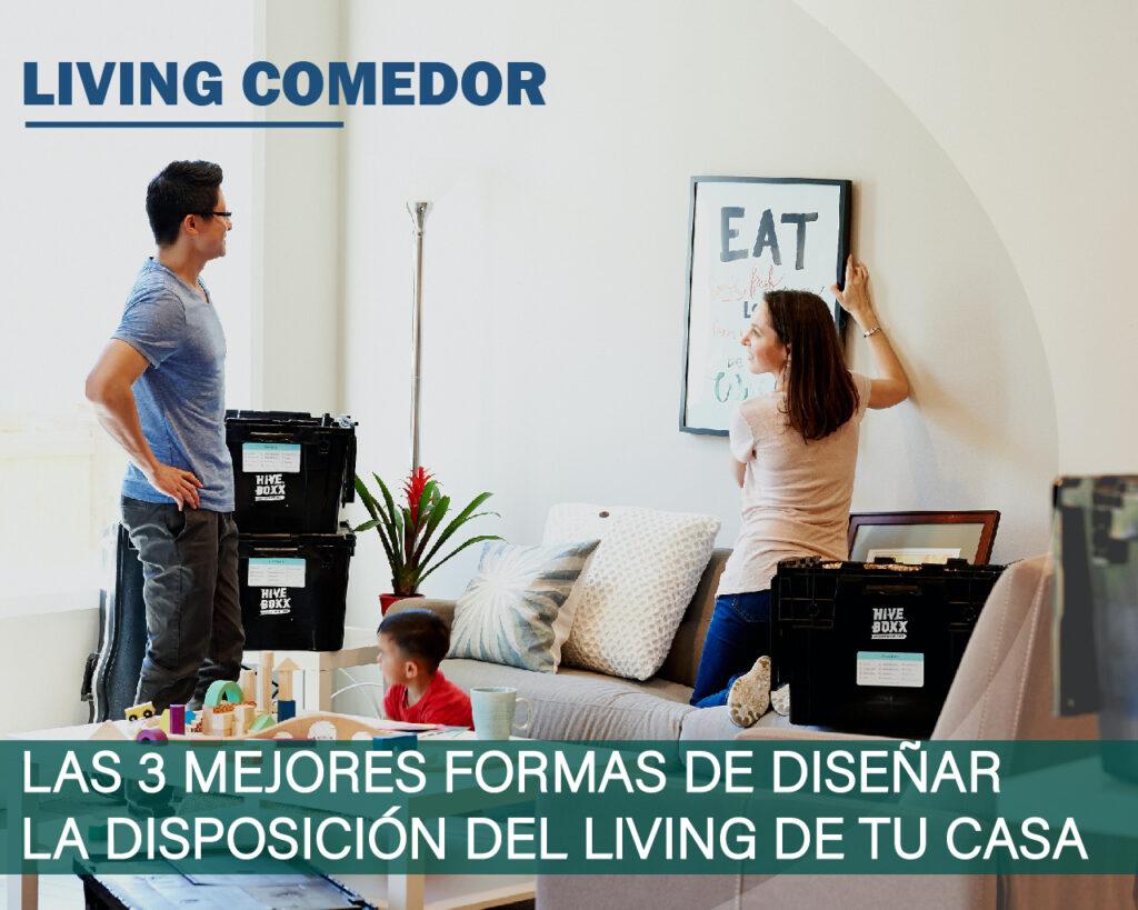 Las 3 mejores formas de diseñar la disposición del living de tu casa
